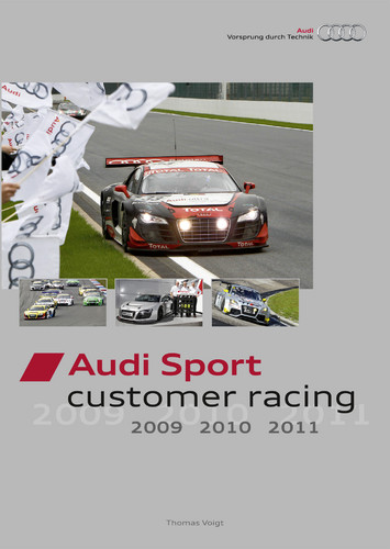 """Audi Sport customer racing 2009, 2010, 2011""."