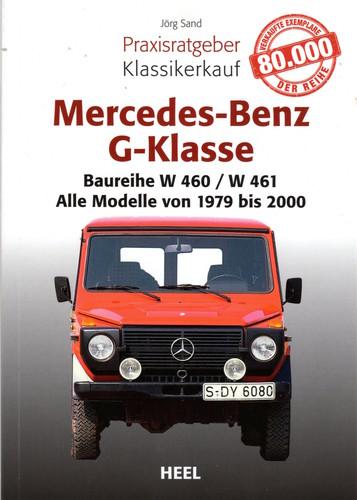 """""""Praxisratgeber Klassikerkauf – Mercedes-Benz G-Klasse"""" von Jörg Sander."""