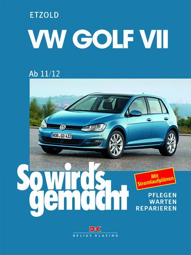 """""""So wird's gemacht – Band 156: VW Golf VII (ab 11/2012)"""" von Rüdiger Etzold."""