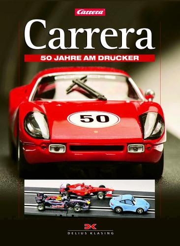 """Carrera – 50 Jahre am Drücker"" von Andreas A. Berse."