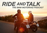 "BMW-Motorrad-Podcast ""Ride and Talk""."